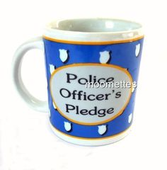 Police Officers Pledge Coffee Mug Courage Strength Heart Verse Blue White Cup