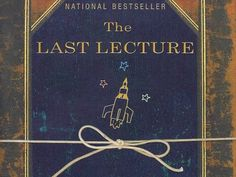 The lecture by pausch randy last pdf
