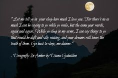 From Dragonfly in Amber- anything Jamie says- Ever