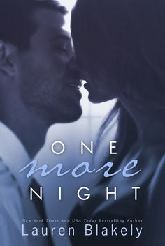 ONE MORE NIGHT! A new novel with Julia and Clay! Releasing July 8