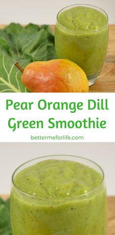 The flavor of this pear orange dill green smoothie is sweet and tart, and is a wonderful addition for anyone who is trying to add more greens to their diet. Find the recipe on BetterMeforLife.com