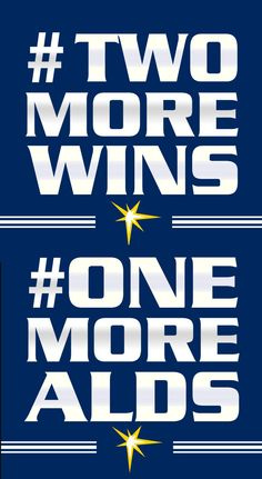 You can do this Tampa Bay Rays!!!