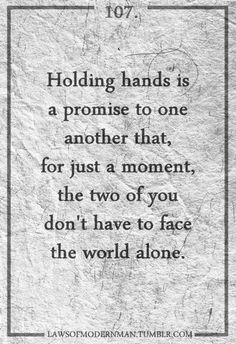 ♥ And we still walk and hold each others hands today...after all of these years....he still reaches for my hand when we are together!