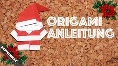 ORIGAMI Anleitung Weihnachtsmann DIY ORIGAMI Santa Claus