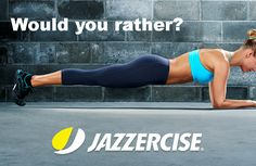 Would you rather do 200 sit-ups or plank for 10 minutes? #scottsdalejazzercisecenter