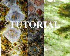 Tutorial Natural Dyeing Eco Printing Shibori by lizetfrijters