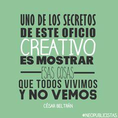 #creatividad #publicidad #insight #inspiración #frase #quotes