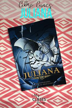 libro lunes: Juliana - a review from Mis Clases Locas Spanish Teacher, Spanish Class, Teaching Spanish, Comprehensible Input, Class Library, Movie Talk, Free Reading, Novels, Books