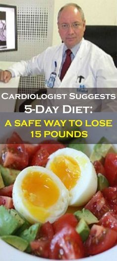 Cardiologist Suggests Diet. A Safe Way To Lose 15 Pounds Cardiologist Suggests Diet. A Safe Way To Lose 15 Pounds 5 Day Diet, Gm Diet, Week Diet, Healthy Tips, Healthy Recipes, Stay Healthy, Diabetic Recipes, Diet Recipes, Healthy Heart