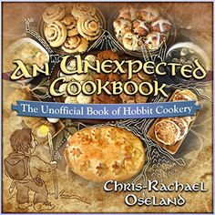 An Unexpected Cookbook: The Unofficial Book of Hobbit Cookery - Inside these pages you'll find one chapter for each traditional Hobbit meal. In addition to being based on historic recipes revised to fit Tolkien's specific vision of the Shire.