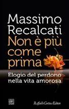 Non è più come prima, Massimo Recalcati
