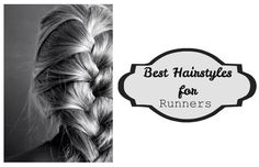 Best Hairstyles for Runners As a runner, I know how hard it is to find hair styles that work for working out. When I am running, I hate the feeling of my ponytail swooping back and forth, I hate it when braids hit my back, and I cannot stand hair in my face! There are only a few hair styles I approve of when going on a run...  Read More at http://www.chelseacrockett.com/wp/style/best-hairstyles-for-runners/.  Tags: #Athlete, #AthleticHairStyles, #BestHairstylesForRunners