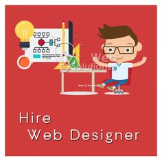 Hire Web Designer  We provide best web developers to provide complete solutions for a website. A designer can design any kind of website. You will have direct access to designers, so you can directly communicate with the web designer.