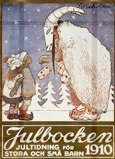Julbocken (The Yule Goat) cover by John Bauer, A Christmas magazine for big and small children Swedish Christmas, Christmas Night, Scandinavian Christmas, Vintage Christmas, Samhain, Mabon, John Bauer, Yule Goat, Pagan Festivals