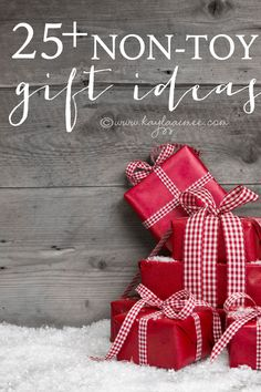 How To Have A No-Toy Christmas, Non-Toy Gift Ideas