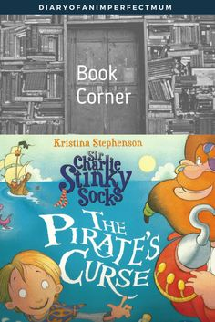 Book Corner: Sir Charlie Stinky Socks The Pirate's Curse Children's book review