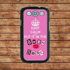 Samsung Galaxy S3 case--Mean Girls Keep Calm and put it in the Burn Book,in plastic hard case,black or white or clear color by tomes8899, $14.99