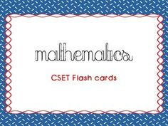 Need help passing the Math CSET for Multiple Subject? Here are the flash cards I used to pass. Need to pass all the CSET Multiple Subject tests? Get the bundle here: COMING SOON.