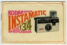 Instamatic camera - We had no idea how instant cameras would become in the…