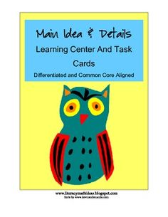 Common Core Differentiated Main Idea and Details Task Cards.  This document is a fantastic way to review Common Core Standards RI.1 and RI.2 with students that are are different ability levels.
