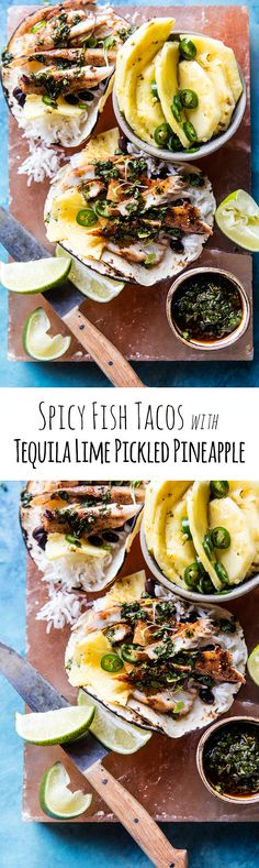 Spicy Fish Tacos with Tequila Lime Pickled Pineapple | halfbakedharvest.com @hbharvest