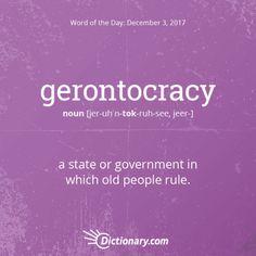 gerontocracy. Hey, don't discount the wisdom of an older generation! :) This word has Greek origins, entering English in the 19th century. #wordoftheday #grammar #keithrmueller #TFOB #nanowrimo #TheBookCon #bookexpo #fantasy #scifi #bookshelf #christmas