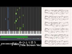 Fire Emblem Fates/if - if~ひとり思う~ (Hitori Omou)/Aqua's Song (Synthesia Piano Tutorial) - YouTube I need to learn how to play this!