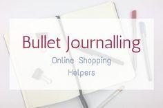 Bullet Journalling  Online Shopping Helpers Fashion Tips & Tricks Journalling