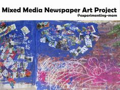Mixed media newspaper art project. A Painting on Newspapers.