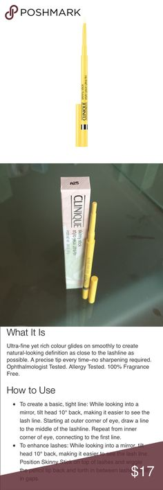 Clinique skinny stick in lemon slice Clinique skinny stick in lemon slice. Brand new/unswatched! Have two available and can bundle for $25. NO TRADES! Clinique Makeup Eyeliner