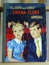 The Boys' and Girls' Cinema Clubs Annual 1950