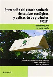 """PREVENCIÓN DEL ESTADO SANITARIO DE CULTIVOS ECOLÓGICOS Y APLICACIÓN DE PRODUCTOS. Corresponde a la Unidad Formativa UF0211, incluida en el Módulo """"Prevención y manejo de la sanidad del agroecosistema"""" (MF0718_2), correspondiente al Certificado de Profesionalidad """"Agricultura ecológica"""". Disponible en http://roble.unizar.es/record=b1714374~S4*spi"""