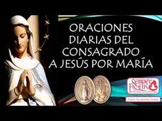 Oraciones diarias del Consagrado a Jesús por María