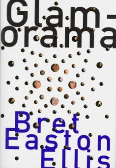 Glamorama- Bret Easton Ellis Just finished this and it was a serious mind-fuck