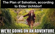 The Hobbit Official Trailer # 1 HD I can't wait Uplifting Quotes, Inspirational Quotes, Powerful Quotes, Mormon Humor, Lds Memes, General Conference Quotes, Plan Of Salvation, Zoom Call, Christian Memes