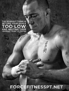 Georges St. Pierre, UFC, Personal Training, Motivation, Goals, Gym Motivation, Fitness, Force Fitness, Quotes, Wisdom, Sports, MMA