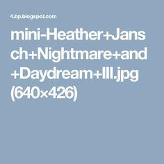 mini-Heather+Jansch+Nightmare+and+Daydream+III.jpg (640×426)