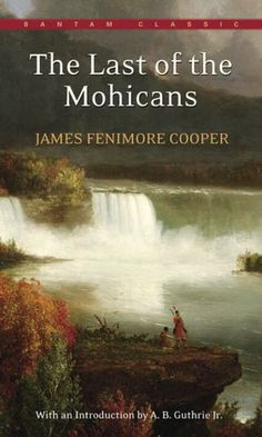 The Last of the Mohicans  A librarian told me when I was 10 that I couldn't read this book. I therefore read the book.