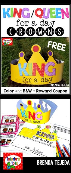 FREE King or Queen for a day Crowns in Color and B&W, plus reward coupons.