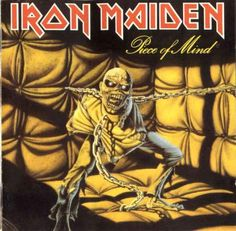 """Iron Maiden """"Piece of Mind"""": favourite IM album. Classic, clean guitar sound, great melodies and solos and young Bruce´s powerful voice. After all these years, still fucking amazing."""