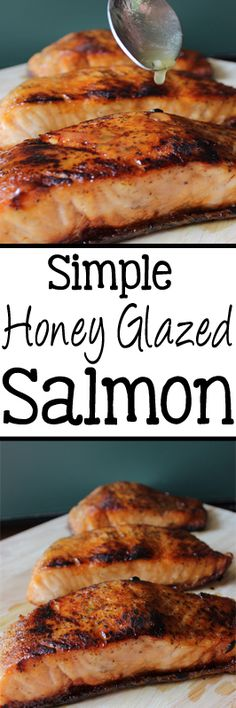 Simple Honey Glazed Salmon