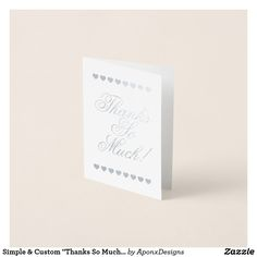 """Shop Simple & Custom """"Thanks So Much!"""" Card created by AponxDesigns. Paper Envelopes, White Envelopes, Thank You Greeting Cards, Colored Paper, Thankful, Place Card Holders, Simple, Prints, Appreciation Cards"""
