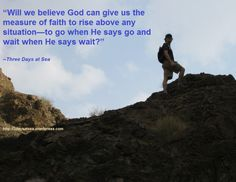 A Measure of Faith; believing God