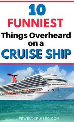 10 Funniest things overheard on a cruise ship