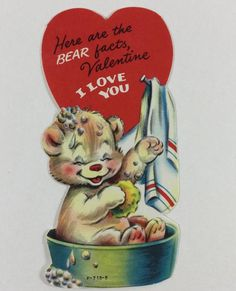 Giggling Bear Taking a Tub Bath Vintage 1950s Unused Valentine Novelty Greeting Day Card Valentine Images, Vintage Valentine Cards, My Funny Valentine, Vintage Greeting Cards, Vintage Holiday, Valentine Day Cards, Vintage Postcards, Valentines Greetings, Valentines Day Hearts