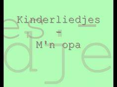 Kinderliedjes - M'n opa