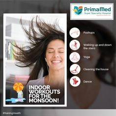 Don't let the monsoon rain down on your exercise schedule. Try these indoor exercises to keep yourself fit. #primamedhospital