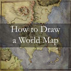 Maps shouldn't be pretty. When you're worldbuilding, you need to break things, regularly. Here's how to use a series of map sketches to build your world