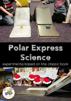 Lesson Plan 5 Polar Express Science: Hands on experiments to add to your Polar Express Day. Great for kindergarten, first and second grade! Polar Express Book, Polar Express Activities, Polar Express Theme, Train Activities, Christmas Activities, Literacy Activities, Winter Activities, Polar Express Crafts, Kindergarten Science