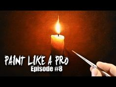 Full step by step tutorial on how to paint realistic light, fire, or a flame with acrylics for beginners - Paint Like A Pro: Episode #8 Win a free art print:...